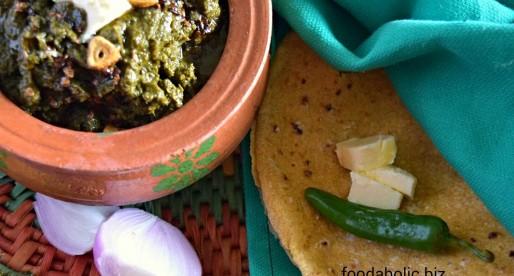 Makki ki Roti Sarson ka Saag Recipe, Cormeal bread & Mustard Greens