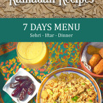 Ramadan Recipes 7 Days Menu